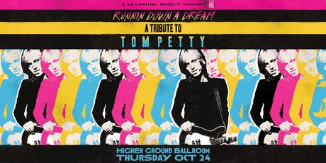Running Down A Dream: A Tribute to Tom Petty tickets