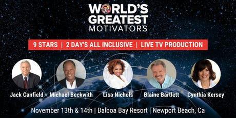 World's Greatest Motivators Live Filming Nov 13th & 14th tickets