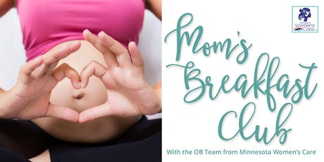 Mom's Breakfast Club: A Free Informative Event for Moms & Moms-to-be tickets