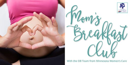 Mom's Breakfast Club: A Free Informative Event for Moms & Moms-to-be