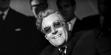 Designing the Movies: DR. STRANGELOVE or HOW I LEARNED TO STOP WORRYING & LOVE THE BOMB (1964) tickets