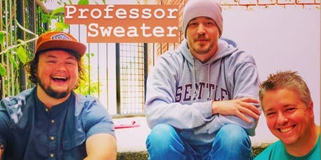 Profesor Sweater w/ The Winter Shakers , Bad Hoey and TBA tickets