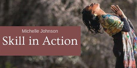 Skill in Action: Dismantling Racism with Michelle Johnson tickets