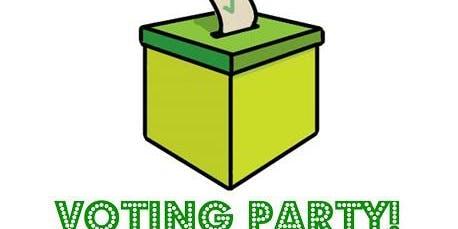 VOTING PARTY - registration & fun