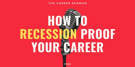 How to Recession Proof Your Career - Valbonne tickets