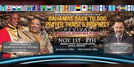Bahamas Back to God Prayer, Praise & Prophecy Revival