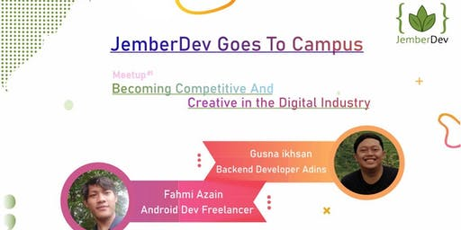 JEMBER DEV GOES TO CAMPUS - MEETUP #1