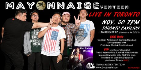 30Nov Toronto #mayonnaiseventeen MAYONNAISE  Live tickets