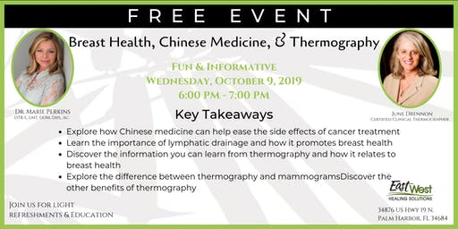 Breast Health, Chinese Medicine, & Thermography
