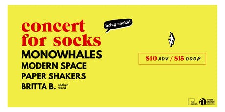 Concert for Socks feat.  Monowhales, Modern Space, Paper Shakers, Britta B tickets