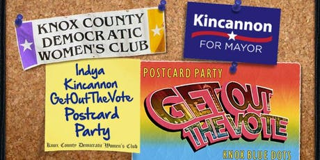 Knox Co Dem Women's Club & KBD Host Postcard Party for Indya! tickets