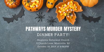 Pathways Murder Mystery Night With Dinner Buffet Catered by Portofinos!