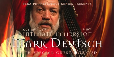 Mark Deutsch with special guest Dawoud - Intimate Immersion tickets