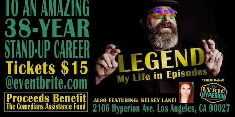 """Legend"": My Life in Episodes tickets"