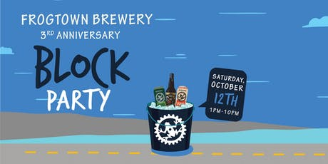 Frogtown Brewery 3rd Anniversary Block Party tickets