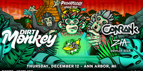 Dirt Monkey : Primatology World Tour tickets
