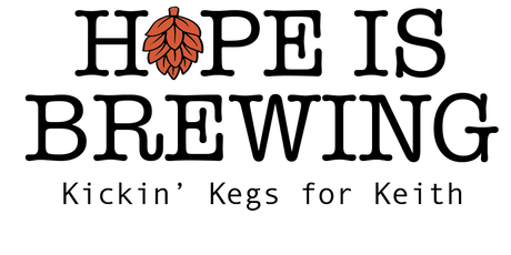 Hope is Brewing; Kickin' Kegs for Keith tickets
