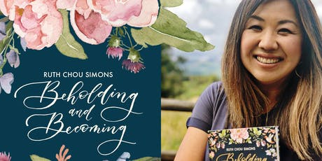 Ruth Chou Simons: Beholding and Becoming tickets