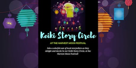 Keiki Story Circle at Harvest Moon Festival tickets