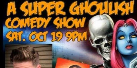A Super Ghoulish Comedy Show with Luke Ashlocke tickets