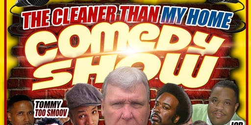 Cleeaner Than My Home Comedy Show