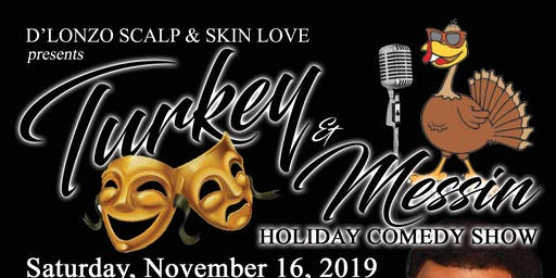 Turkey&Messin. Holiday Comedy Show