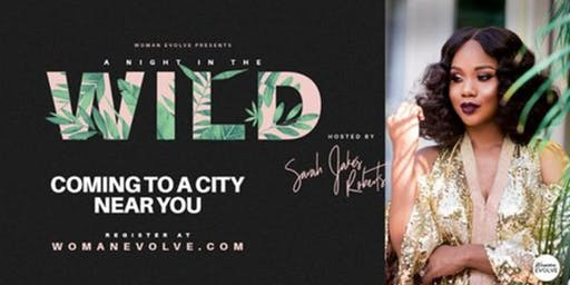 Sarah Jakes Roberts' A Night in the Wild VOLUNTEERS - Columbus, OH