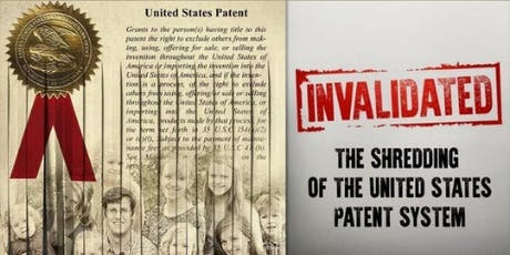 Invalidated - The Shredding of the US Patent System tickets