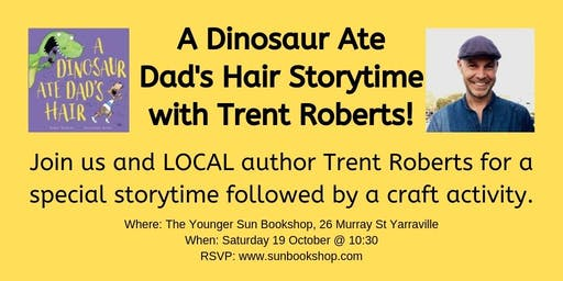 A Dinosaur Ate Dad's Hair Storytime with Trent Roberts`!