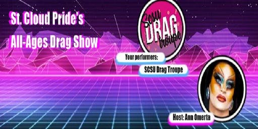 All Ages St. Cloud Pride Drag Show