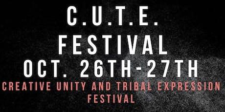 C.U.T.E. Festival (Creative Unity & Tribal Expression) tickets