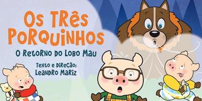 """Desconto! Espetáculo infantil """"Os Três Porquinhos - O Retorno do Lobo Mau"""" no Espaço Ao Cubo"""