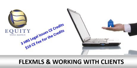 FLEXMLS & WORKING WITH CLIENTS tickets