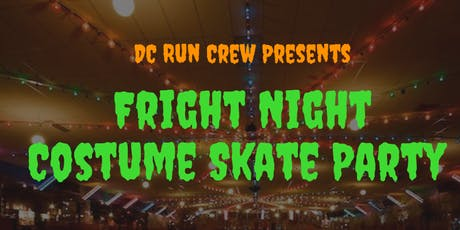 Fright Night Costume Skate Party presented by DC Run Crew tickets