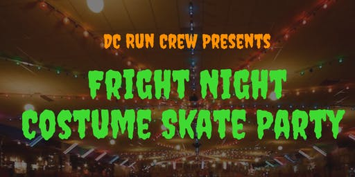 Fright Night Costume Skate Party presented by DC Run Crew