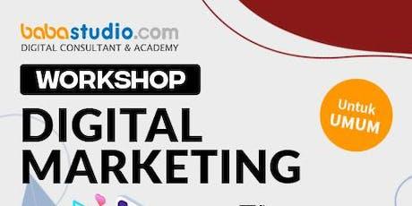 "Workshop Digital Marketing ""Baba Studio Bekasi"" tickets"