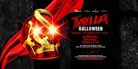 THRILLER - Halloween Friday Inside Luxy Nightclub tickets