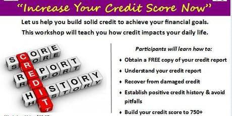 Increase Your Credit Score Now tickets