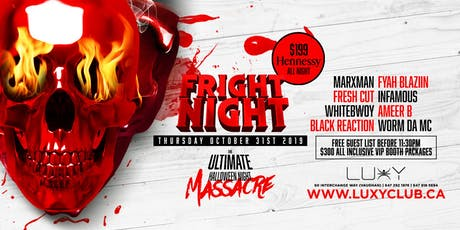 FRIGHT NIGHT - Halloween Night Inside Luxy Nightclub tickets