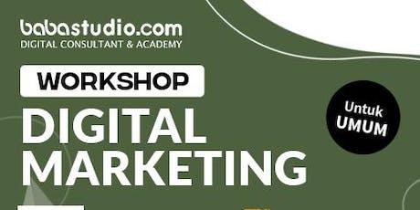 "Workshop Digital Marketing ""Baba Studio Jakarta Pusat"" tickets"