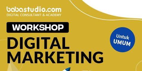 "Workshop Digital Marketing ""Baba Studio Tangerang"""