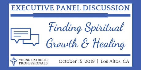 YCP Executive Panel Discussion: Finding Spiritual Growth & Healing tickets