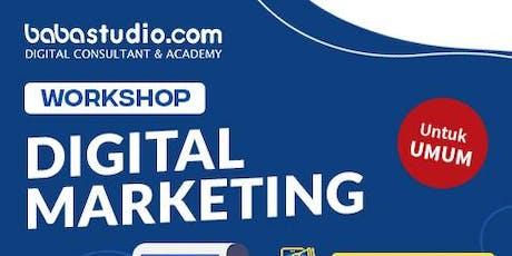 "Workshop Digital Marketing ""Baba Studio Jakarta Selatan"" tickets"