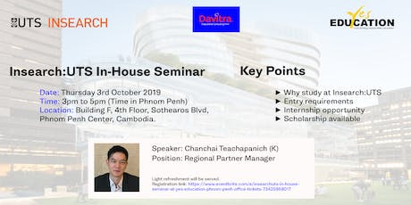 Insearch:UTS In-House Seminar at Yes Education Phnom Penh Office tickets