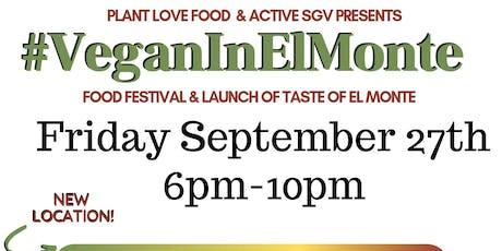 #VeganInElMonte Food Festival tickets