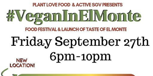 #VeganInElMonte Food Festival