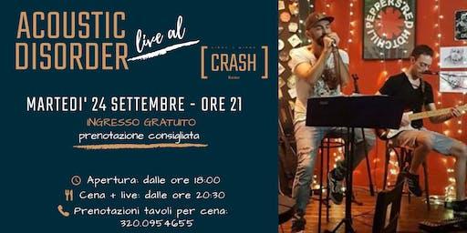 Acoustic Disorder live al Crash Roma
