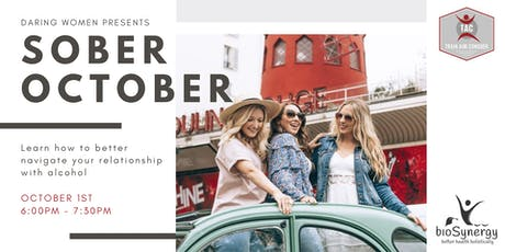 Daring Women Presents - Sober October tickets