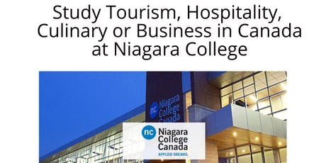 Study Tourism, Hospitality, Culinary or Business in Canada with Niagara Col tickets