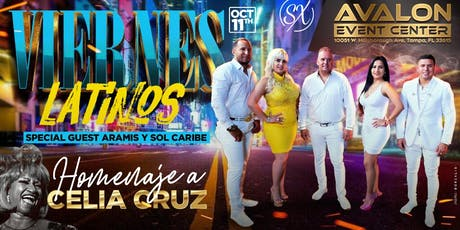 "Latin Fridays w/ Aramis Y Sol Caribe ""Celia Cruz Tribute"" tickets"